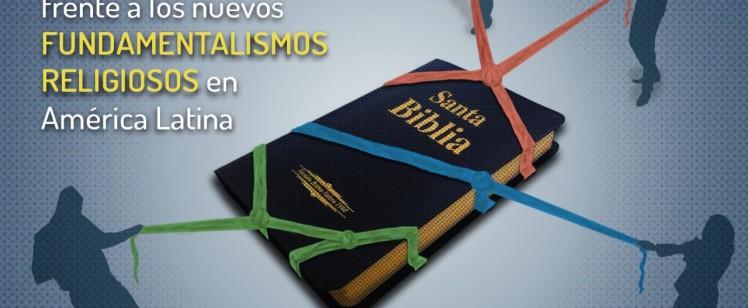 La MISION INTEGRAL frente a los nuevos FUNDAMENTALISMOS RELIGIOSOS en América Latina