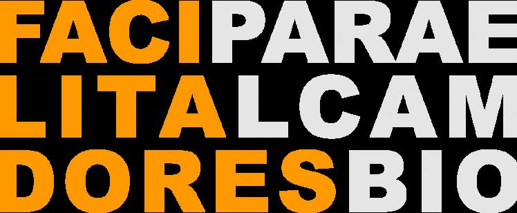 Curso presencial Facilitadores para el Cambio 2019